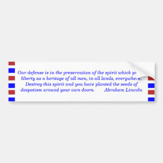 Our defense is in the preservation of the spiri... car bumper sticker