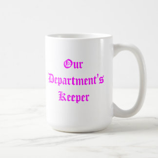 Our Department's Keeper - Mug Pink