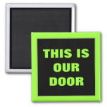 Our Door Stateroom  Door Marker 2 Inch Square Magnet
