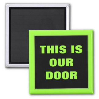 Our Door Stateroom  Door Marker 2 Inch Square Magnet
