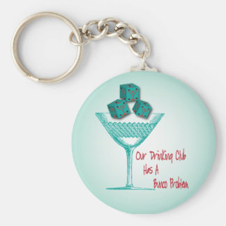 Our Drinking Club Has A Bunco Problem Basic Round Button Keychain