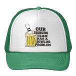 Our Drinking Team Has A Bowling Problem Mesh Hat