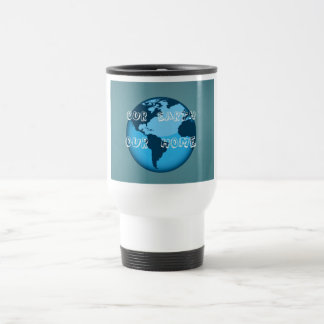 Our Earth Our Home Mugs