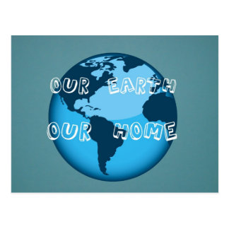 Our Earth Our Home Postcard