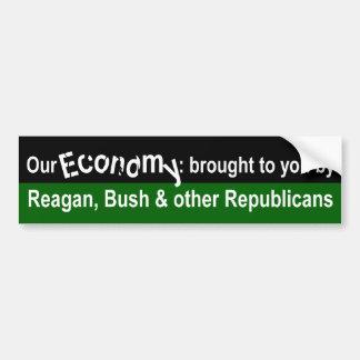 Our Economy and Republicans Bumper Sticker