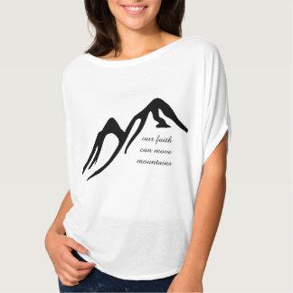 Our Faith Can Move Mountains T-Shirt
