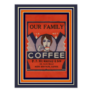 Our Family Coffee Vintage Ad Poster 12 x 16
