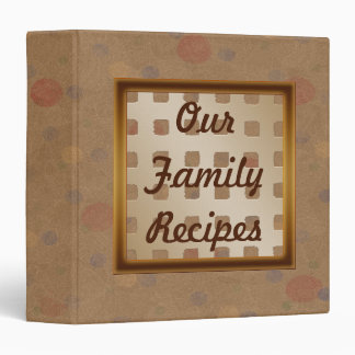 Our Family Recipes Cookbook Binder