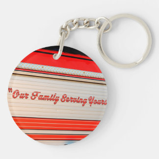 our family serving yours on firetruck door. keychains