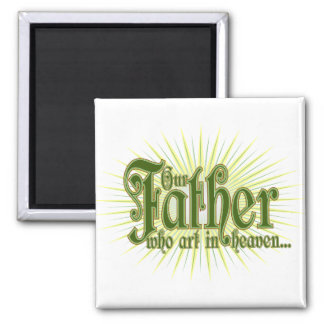 Our Father-1 Magnet
