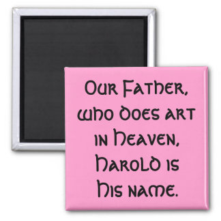 Our Father - art magnet