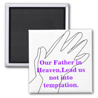 Our Father in Heaven 2 Inch Square Magnet
