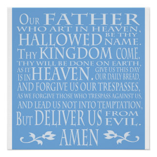 'Our Father' Prayer, blue shade Poster