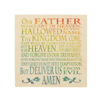 'Our Father' Prayer Wood Print