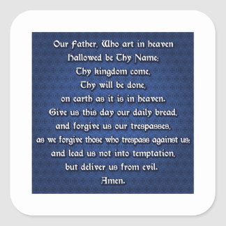Our Father The Lord's Prayer Square Sticker
