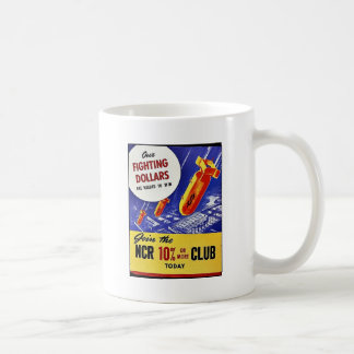 Our Fighting Dollars Join Ncr Club Coffee Mugs