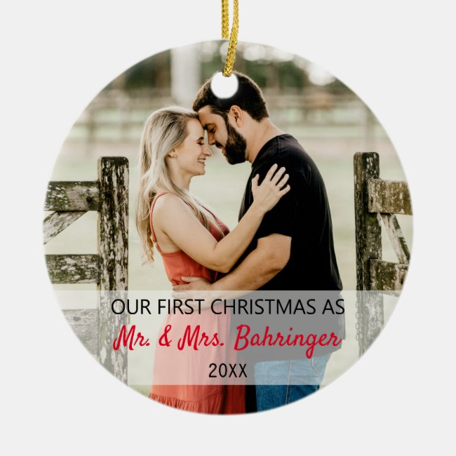 Our First Christmas As Mr. & Mrs. Add Two Photo Ceramic Ornament