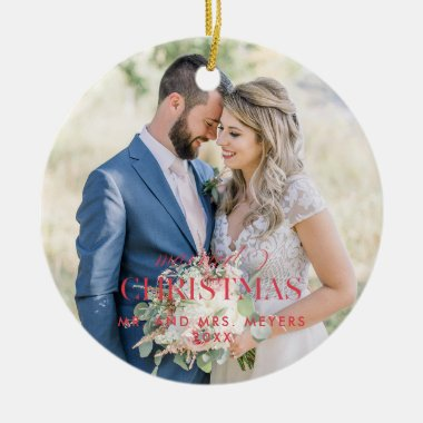 Our First Christmas as Mr Mrs  Photo Ceramic Ornament
