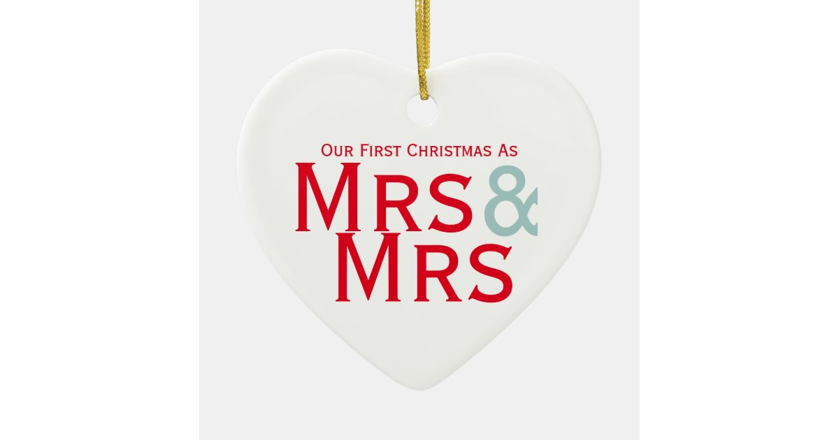 Our First Christmas as Mrs and Mrs Lesbian Themed Ceramic Ornamentcom