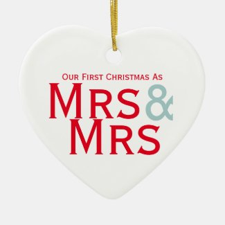 Our First Christmas as Mrs and Mrs Lesbian Themed Double-Sided Heart Ceramic Christmas Ornament