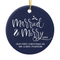 Our First Christmas, Married and Merry Ceramic Ornament