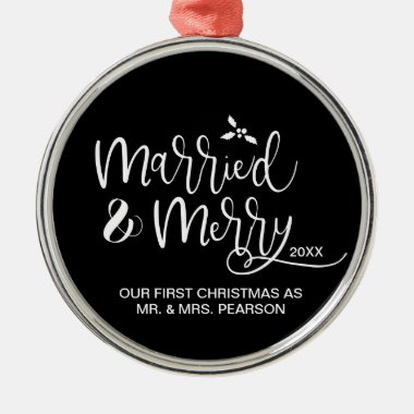 Our First Christmas Married Merry Black Metal Ornament