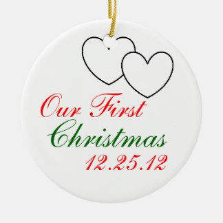 """Our First Christmas"" Ornament"