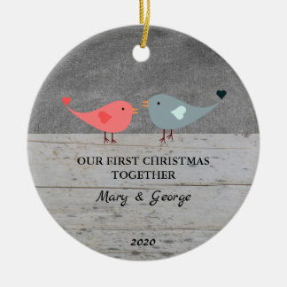 Our first Christmas together love birds wood Ceramic Ornament