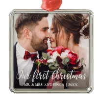 Our First Christmas Wedding Photo White Script Metal Ornament