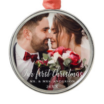 Our First Christmas Wedding Photo White Script R Metal Ornament