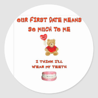 OUR FIRST DATE MEANS SO MUCH CLASSIC ROUND STICKER