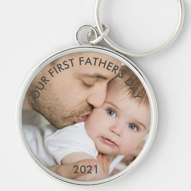 Our First Fathers Day - New Dad and Baby Photo Keychain