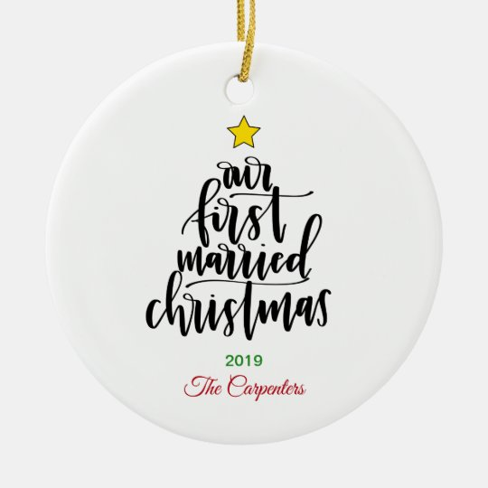 Our First Married Christmas Calligraphy Ornament Zazzle Com