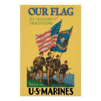 Our Flag It s History And Traditions-US Marines Poster
