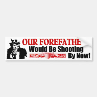 Our Forefathers Bumper Sticker