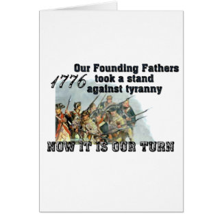 Our Founding Fathers against tyranny Greeting Card