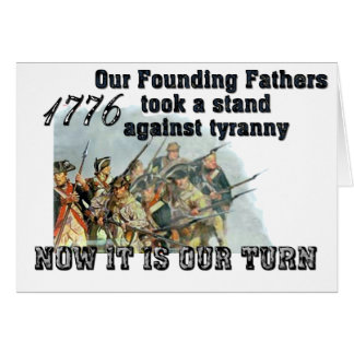 Our Founding Fathers against tyranny Cards