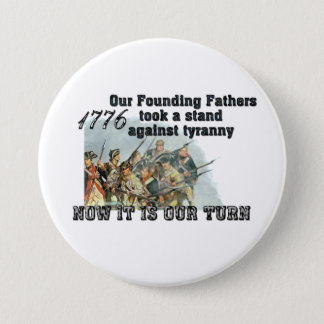 Our Founding Fathers against tyranny Pinback Button