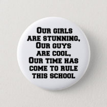 Our girls are stunning, our guys are cool, our tim button