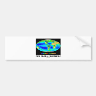 Our Global Biosphere (Global Photosynthesis) Car Bumper Sticker