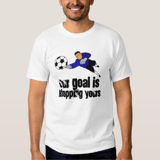 Our Goal is Stopping Yours T Shirt