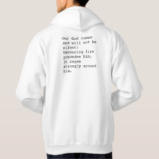 Our God Comes - Psalms Chapter 50 Hoodie