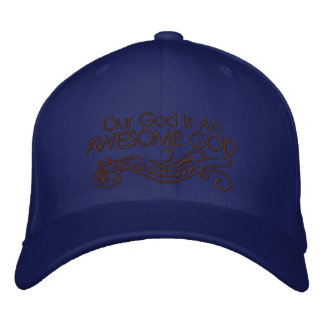 Our God Is An Awesome God Embroidered Baseball Hat