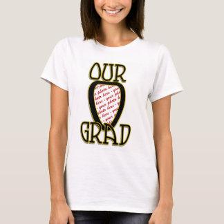 OUR GRAD  Black & Gold School Colors Frame T-Shirt