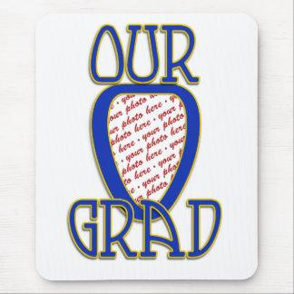 OUR GRAD  Blue & Gold School Colors Frame Mouse Pad