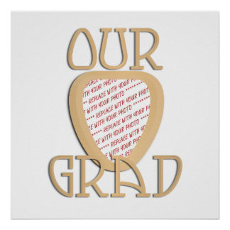 OUR GRAD - Gold Graduation Photo Frame Poster