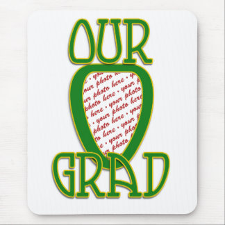 OUR GRAD Green & Gold School Colors Photo Frame Mouse Pad