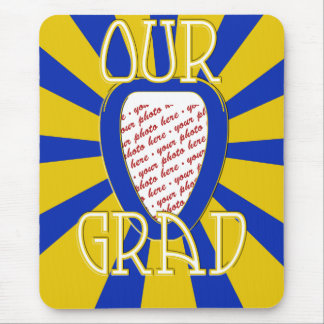 OUR GRAD School Colors Blue & Gold  'ZOOM' Frame Mouse Pad