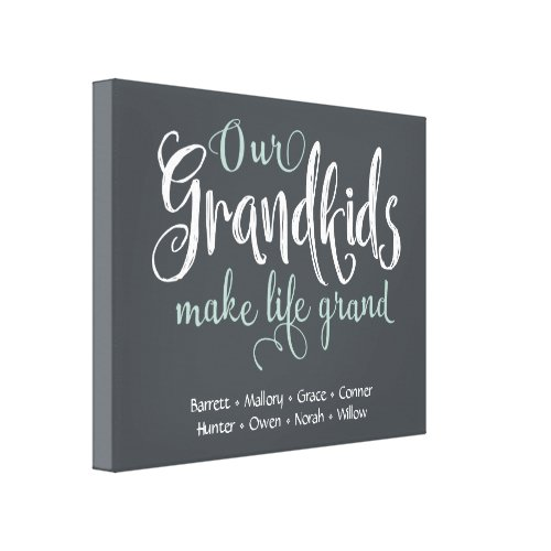 Our Grandkids Make Life Grand Personalized Canvas Print