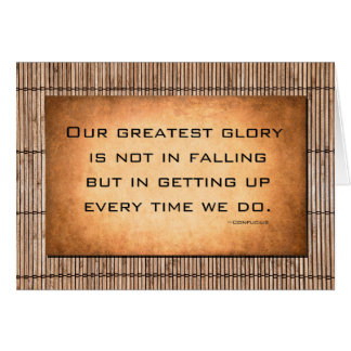 Our greatest glory...Confucius Greeting Card